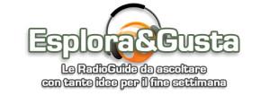 Le Radio Guide di Esplora e Gusta